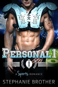 PERSONAL: A Stepbrother Sports Romance