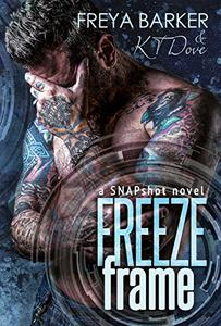Freeze Frame: a Snapshot novel