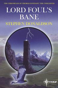 Lord Foul's Bane: The Chronicles of Thomas Covenant Book One