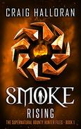 Smoke Rising (Book 1 of 10)