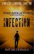 Infection: A  Post-Apocalyptic Survival Novel