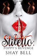 Stiletto: Poppy's revenge