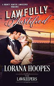 Lawfully Justified: Inspirational Christian Historical