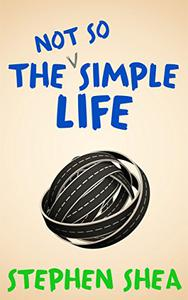 The Not So Simple Life