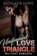 Military Romance: Uniformed Love Triangle