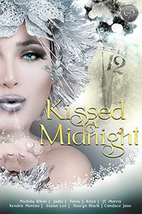 Kissed at Midnight: Short Story Anthology