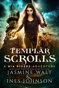 Templar Scrolls: a Nia Rivers Adventure
