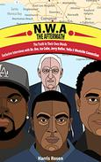 N.W.A - The Aftermath: Exclusive Interviews with Dr. Dre, Ice Cube, Jerry Heller, Yella & Westside Connection
