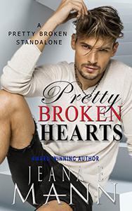 Pretty Broken Hearts: A Pretty Broken Standalone