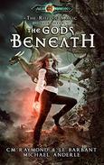 The Gods Beneath: Age Of Magic - A Kurtherian Gambit Series