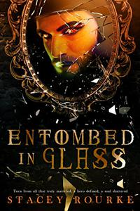 Entombed in Glass