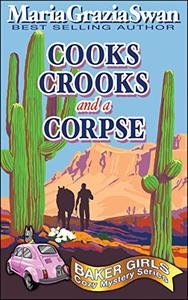 Cooks, Crooks and a Corpse