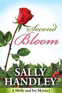 Second Bloom: A Holly and Ivy Mystery