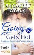 Sapphire Falls: Going Gets Hot (Kindle Worlds Novella)