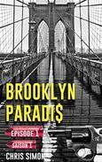 Épisode 1: Saison 1 (Brooklyn Paradis)