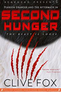 Second Hunger: Attack of the Paleo Panda! A Fast Fiction Technothriller