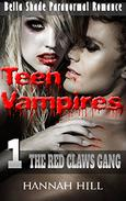 Teen Vampires 1: The Red Claws Gang