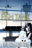 The Fish Tank: And Other Short Stories
