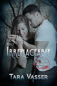 Irreplaceable: Volume 3