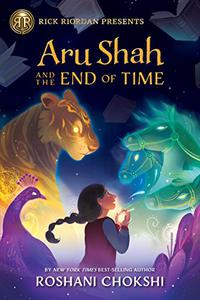 Aru Shah and the End of Time: A Pandava Novel Book 1