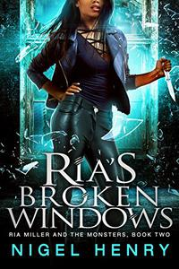 Ria's Broken Windows