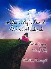 After My Friend Was Murdered