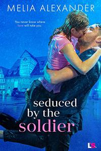 Seduced by the Soldier