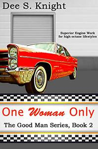 One Woman Only: The Good Man Series, Book 2