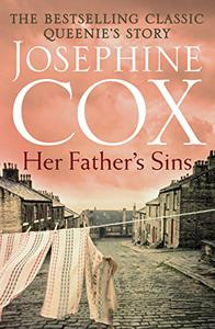 Her Father's Sins: An extraordinary saga of hope against the odds