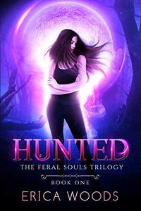 Hunted: A Reverse Harem Shifter Romance