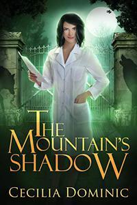 The Mountain's Shadow: An Urban Fantasy Thriller