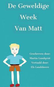 De geweldige week van Matt