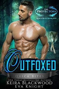 Outfoxed: A Werewolf and Raven Shifter Romance