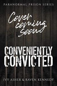 Conveniently Convicted