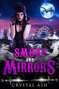 Smoke And Mirrors: A Reverse Harem Paranormal Romance