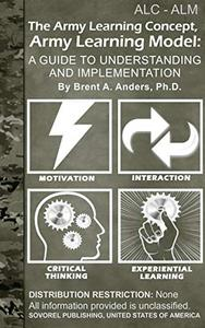 The Army Learning Concept,  Army Learning Model: A Guide to Understanding and Implementation
