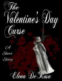 The Valentine's Day Curse -- A Short Story