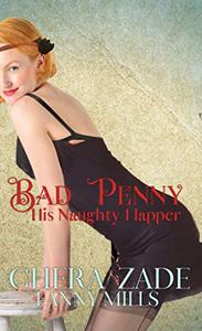 Bad Penny: His Naughty Flapper