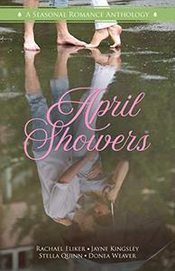 April Showers: A Seasonal Romance Anthology