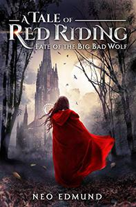 A Tale of Red Riding: Fate of the Big Bad Wolf