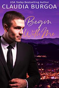 Begin with Me