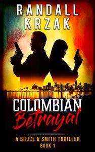 Colombian Betrayal