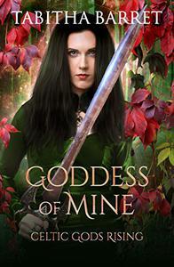 Goddess of Mine: Celtic Gods Rising