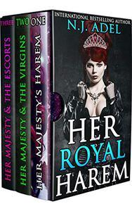 Her Royal Harem: The Complete Reverse Harem Series Victorian Historical Erotic Romance