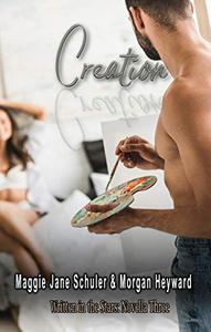 Creation: Written in the Stars: Novella Three