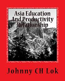 Asia Education And Productivity  Relationship