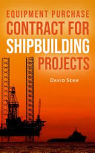 EQUIPMENT PURCHASE CONTRACT FOR SHIPBUILDING PROJECTS