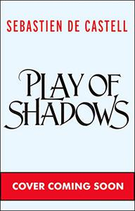 Play of Shadows