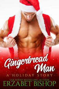 The Gingerbread Man: A Holiday Romance