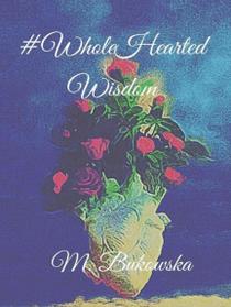 Whole Hearted Wisdom
